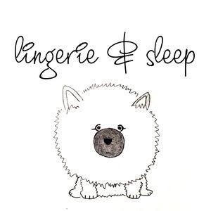 Lingerie & Sleep